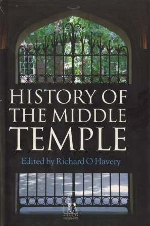 History of the Middle Temple edited by R.O. Havery